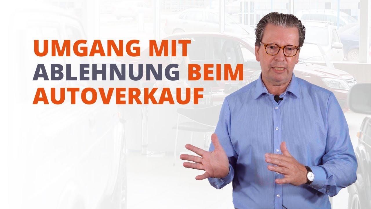 Umgang mit Ablehnung beim Autoverkauf